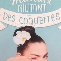 Sephora_Le Manuel_Militant_Des-Coquettes_01